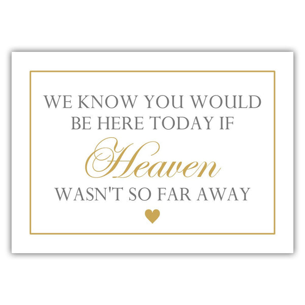 "We know you would be here today sign - 5x7"" / Gold - Dazzling Daisies"