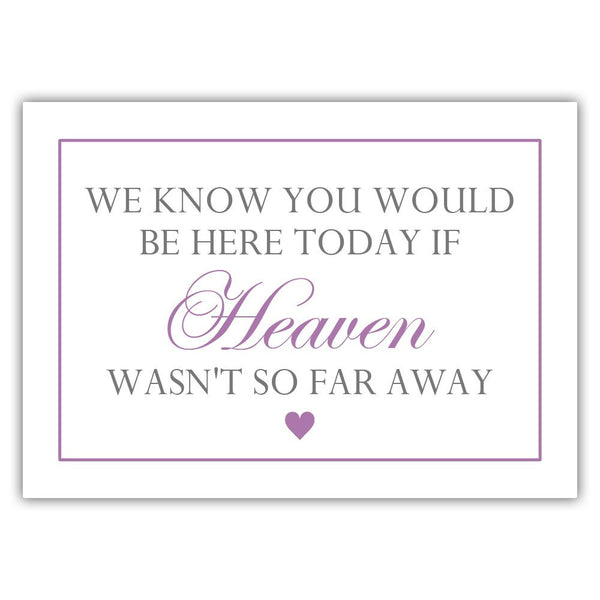 "We know you would be here today sign - 5x7"" / Plum - Dazzling Daisies"