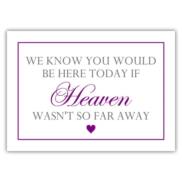 "We know you would be here today sign - 5x7"" / Purple - Dazzling Daisies"