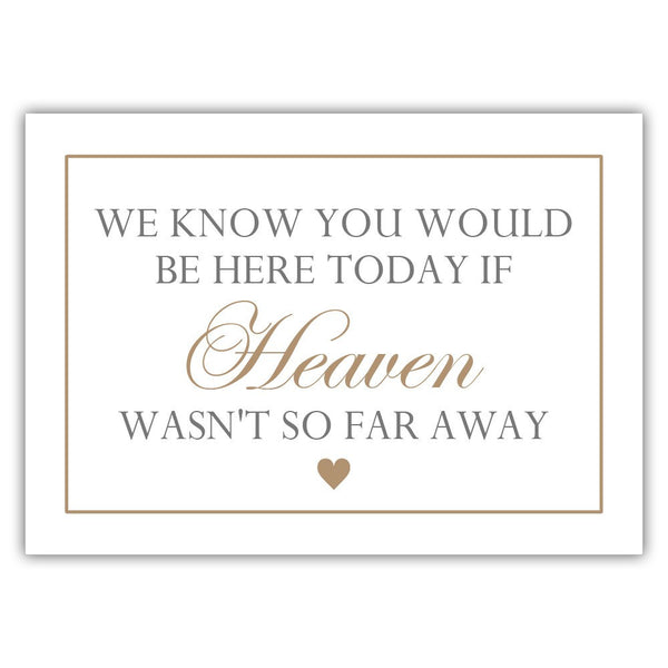 "We know you would be here today sign - 5x7"" / Sand - Dazzling Daisies"