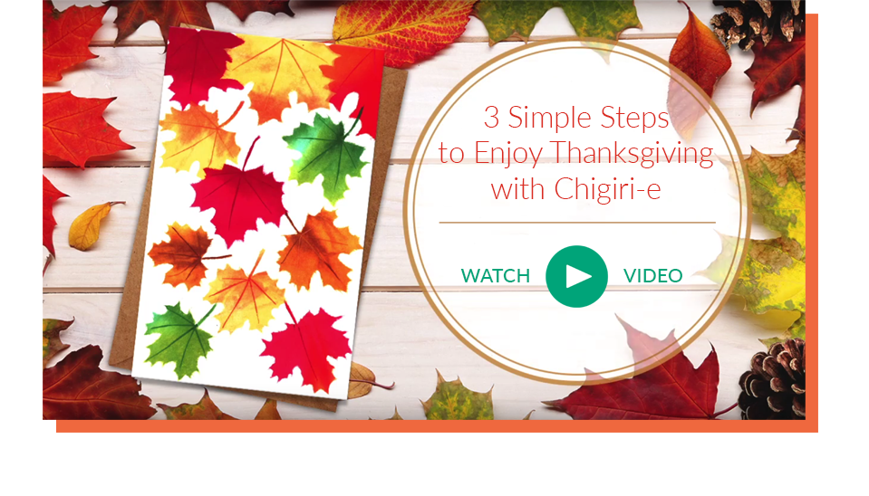 3 Simple Steps to Enjoy Thanksgiving with Chigiri-e | Watch Video
