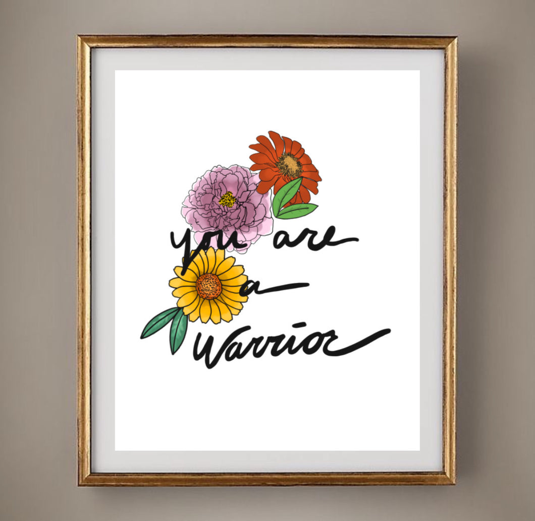 You're a Warrior Print