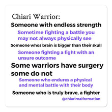 Load image into Gallery viewer, Chiari Warrior definition Bubble-free stickers