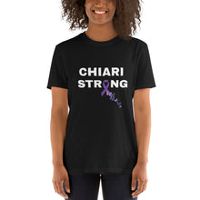 Load image into Gallery viewer, Chiari Strong Short-Sleeve Unisex T-Shirt