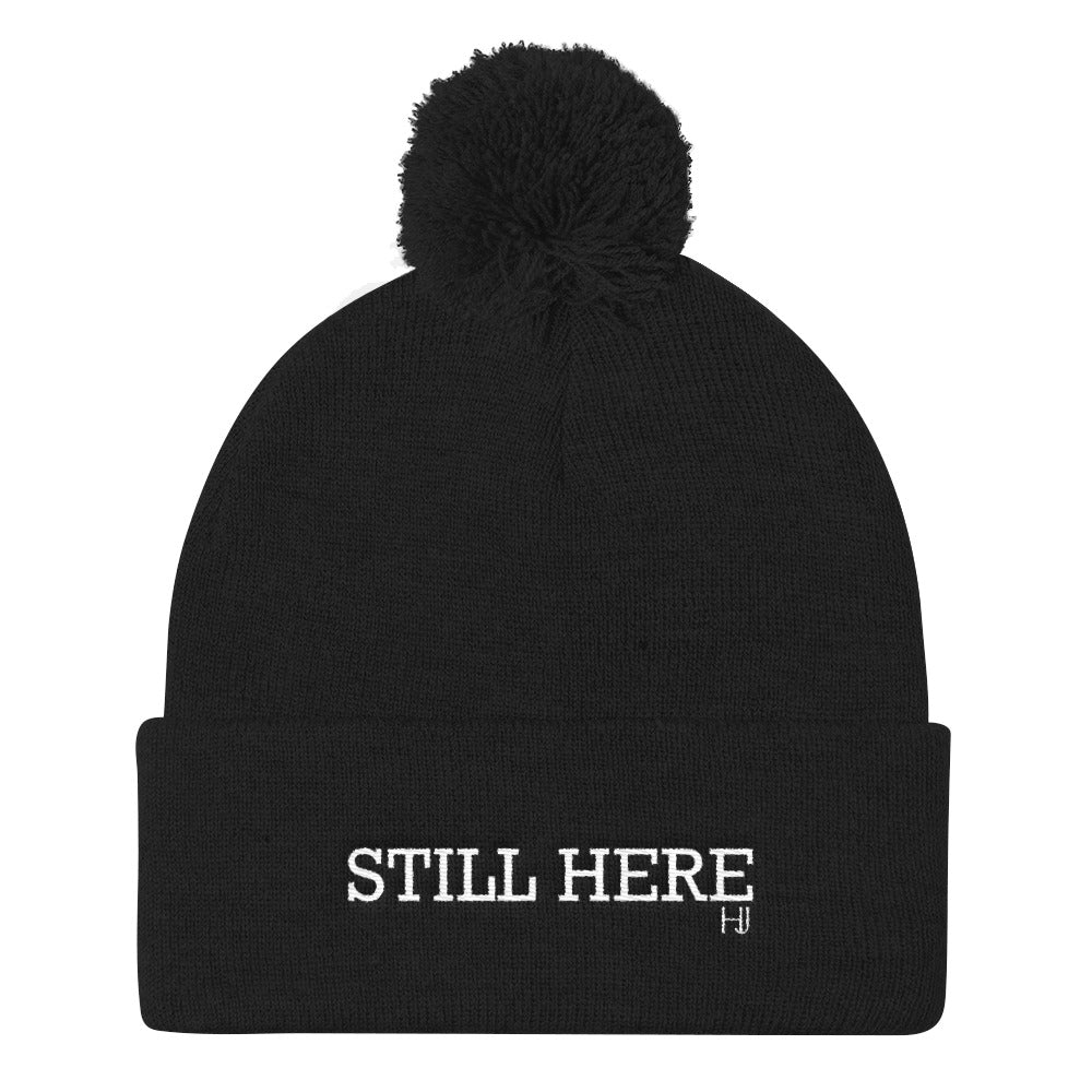 """Still Here"" Pom Pom Knit Cap"