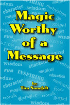 Magic Worthy of a Message - E-book -