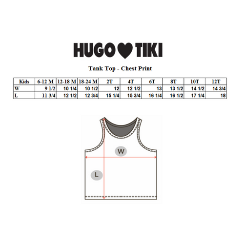 Hugo Loves Tiki Tank Top - Way Too Cute Chest