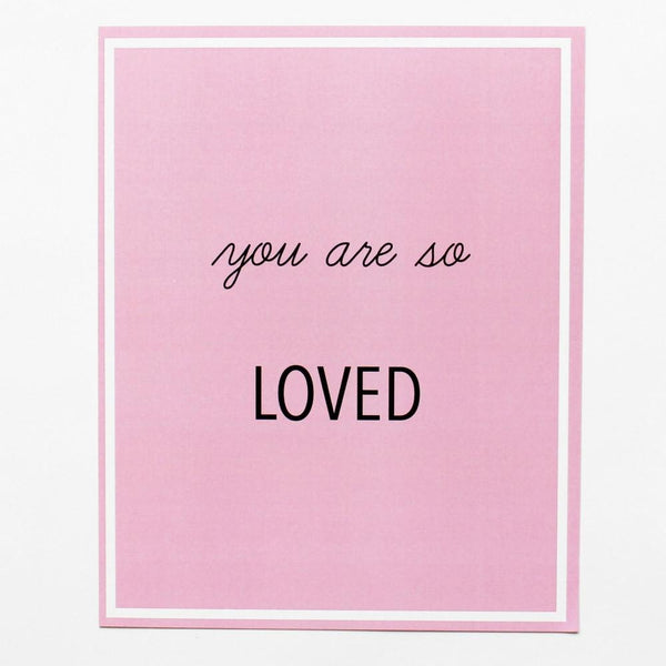 "Affiche "" You are so loved"""