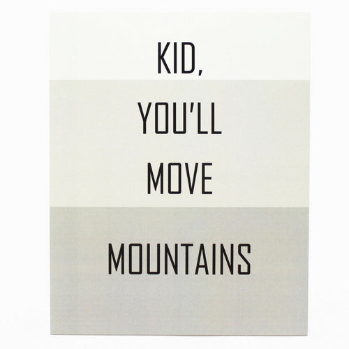 Déco murale - Affiche Kid You'll move mountains - Petite & Bold
