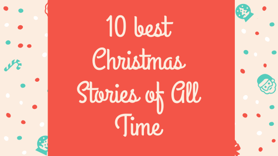 10 best Christmas Stories of All Time