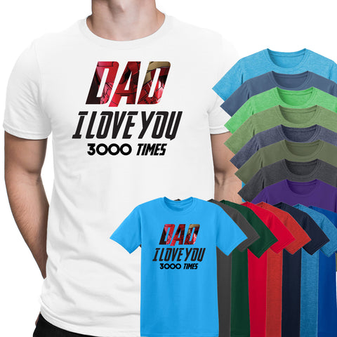 Dad I Love You 3000 Times Iron Man Mens T-Shirt-Gildan-Daataadirect.co.uk