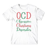 OCD The Christmas santa T-Shirt-Gildan-Daataadirect.co.uk