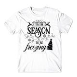 Season to be freezing The Christmas T-Shirt-Gildan-Daataadirect.co.uk