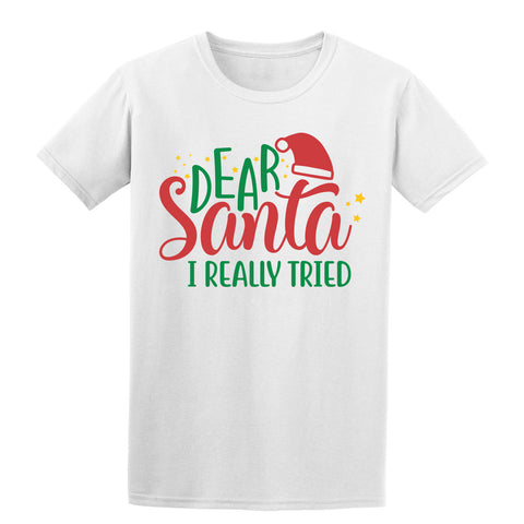 Dear Santa I Really Tried Christmas T-Shirt-Gildan-Daataadirect.co.uk