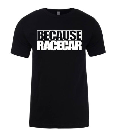 Because Racecar Mens Dad Gift T-Shirt-Gildan-Daataadirect.co.uk