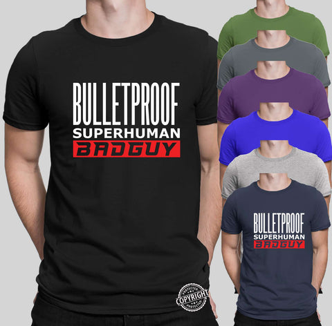 Bullet Proof Super Human Bad Guy Mens T Shirts-Gildan-Daataadirect.co.uk