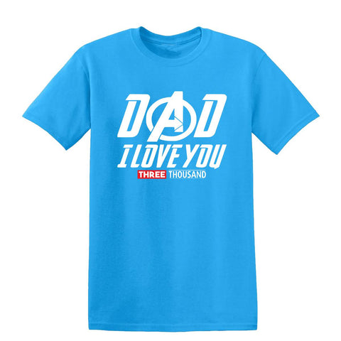 Dad I Love You Three Thousand Mens T-Shirt-Gildan-Daataadirect.co.uk