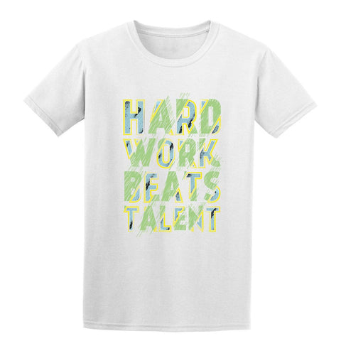 Hard Work Beats Talent T Shirt Unisex Mens T-Shirt-Gildan-Daataadirect.co.uk