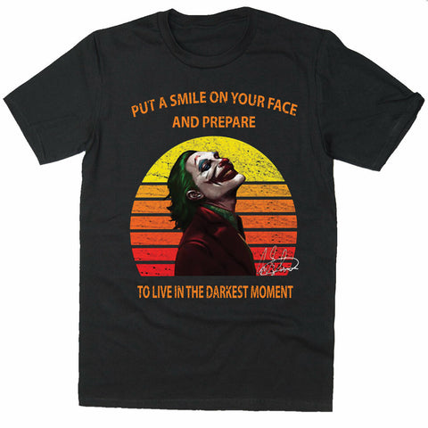 Put a Smile on Face Live Darkest Joaquin Phoenix's Joker T-shirt-Gildan-Daataadirect.co.uk