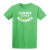 Legends Are Born In December Mens T-Shirt Heather Irish Green 2XL