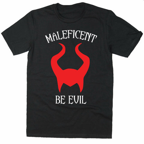 Maleficent Be Evil T-Shirt-Gildan-Daataadirect.co.uk