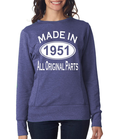 68Th Birthday Made In 1951 All Original Parts Gift Present Womens Sweatshirt-MADE IN (BIRTH YEAR) ALL ORIGINAL PARTS-Daataadirect.co.uk
