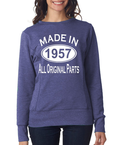 62Th Birthday Made In 1957 All Original Parts Gift Present Womens Sweatshirt-MADE IN (BIRTH YEAR) ALL ORIGINAL PARTS-Daataadirect.co.uk