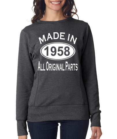 Made In 1958 All Original Parts 61Th Birthday Gift Present Womens Sweatshirt-MADE IN (BIRTH YEAR) ALL ORIGINAL PARTS-Daataadirect.co.uk