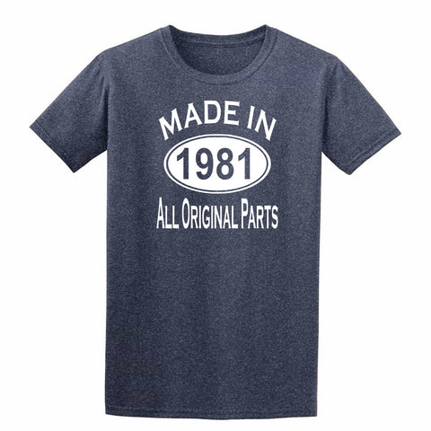 Made in 1981 all original parts 38th Birthday Gift Present Mens T-Shirt-MADE IN (BIRTH YEAR) ALL ORIGINAL PARTS-Daataadirect.co.uk