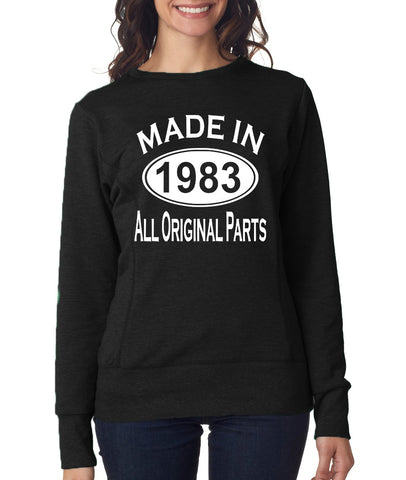 36Th Birthday Made In 1983 All Original Parts Gift Present Womens Sweatshirt-MADE IN (BIRTH YEAR) ALL ORIGINAL PARTS-Daataadirect.co.uk