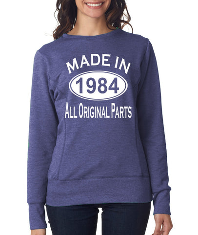 Made In 1984 All Original Parts 35Th Birthday Gift Present Womens Sweatshirt-MADE IN (BIRTH YEAR) ALL ORIGINAL PARTS-Daataadirect.co.uk