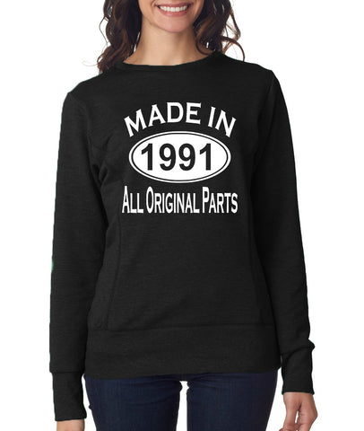 28Th Birthday Made In 1991 All Original Parts Gift Present Womens Sweatshirt-MADE IN (BIRTH YEAR) ALL ORIGINAL PARTS-Daataadirect.co.uk