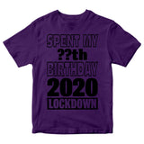 Personalised Spent My Birthday In Lockdown Kids T-Shirt Quarantine Kids Gift Top-Gildan-Daataadirect.co.uk