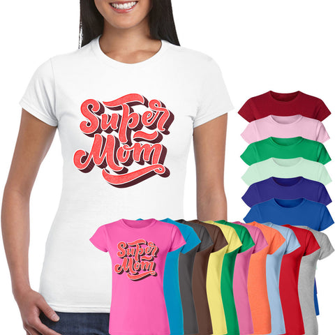 Super Mom Mother's Day Best Quotes Women T-Shirt-Gildan-Daataadirect.co.uk