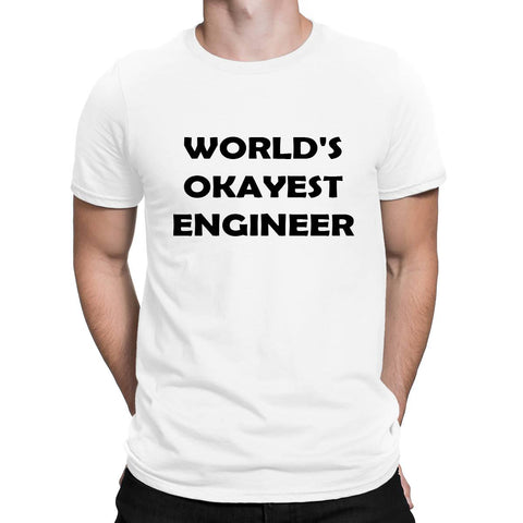 Worlds Okayest Engineer Mens T Shirts