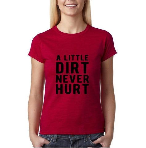 A little dirt never hurt Black Womens T Shirt-Daataadirect