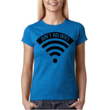 "Aint no wifi Black Womens T Shirt-T Shirts-Gildan-Antique Sapphire-S UK 10 Euro 34 Bust 32""-Daataadirect"
