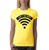 "Aint no wifi Black Womens T Shirt-T Shirts-Gildan-Daisy-S UK 10 Euro 34 Bust 32""-Daataadirect"
