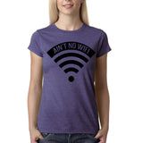 "Aint no wifi Black Womens T Shirt-T Shirts-Gildan-Heather Purple-S UK 10 Euro 34 Bust 32""-Daataadirect"
