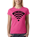 "Aint no wifi Black Womens T Shirt-T Shirts-Gildan-Heliconia-S UK 10 Euro 34 Bust 32""-Daataadirect"