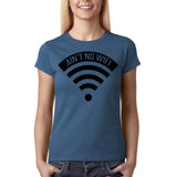 "Aint no wifi Black Womens T Shirt-T Shirts-Gildan-Indigo Blue-S UK 10 Euro 34 Bust 32""-Daataadirect"