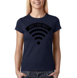 "Aint no wifi Black Womens T Shirt-T Shirts-Gildan-Navy Blue-S UK 10 Euro 34 Bust 32""-Daataadirect"