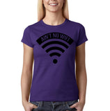 "Aint no wifi Black Womens T Shirt-T Shirts-Gildan-Purple-S UK 10 Euro 34 Bust 32""-Daataadirect"