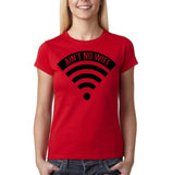 "Aint no wifi Black Womens T Shirt-T Shirts-Gildan-Red-S UK 10 Euro 34 Bust 32""-Daataadirect"