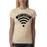"Aint no wifi Black Womens T Shirt-T Shirts-Gildan-Sand-S UK 10 Euro 34 Bust 32""-Daataadirect"