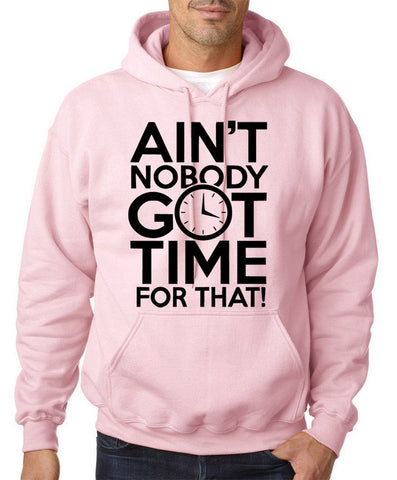 Aint Nobody Got Time for That Men Hoodie Black-Gildan-Daataadirect.co.uk