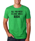 "[daataadirect.co.uk]-All you need is love and a book Black Mens T Shirt-T Shirts-Gildan-Heather Irish Green-S To Fit Chest 36-38"" (91-96cm)-Daataadirect"