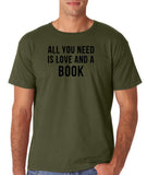 "[daataadirect.co.uk]-All you need is love and a book Black Mens T Shirt-T Shirts-Gildan-Military Green-S To Fit Chest 36-38"" (91-96cm)-Daataadirect"