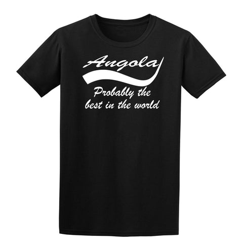 Angola probably the best country in the world Mens T Shirts White-Gildan-Daataadirect.co.uk