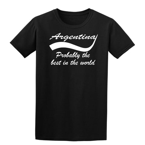 Argentina probably the best country in the world Mens T Shirts White-Gildan-Daataadirect.co.uk